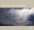 Virginie Luc - La nature à l'oeuvre.