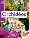 Jean-Michel Groult - Orchidées - Comment les cultiver facilement.