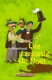 passants de Noël (Les ) | Hoestlandt, Jo (1948-....). Auteur