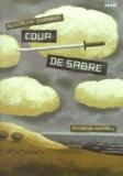 Coup de sabre / Guillaume Guéraud   Guéraud, Guillaume (1972-....)
