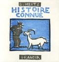 Histoire connue | Heitz, Bruno (1957-....)