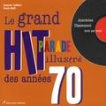 Jacques Leblanc - Le grand hit-parade illustré des années 70.