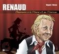 Baptiste Vignol et Jean-Marc Héran - Renaud - Chansons à la plume et au pinceau.