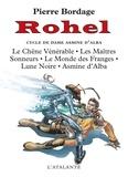 Rohel. I. Le cycle de Dame Asmine d'Alba / Pierre Bordage   Bordage, Pierre (1955-....)
