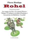Rohel. II. Le cycle de Lucifal / Pierre Bordage   Bordage, Pierre (1955-....)