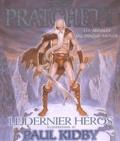 Terry Pratchett - Le dernier héros - Les annales du Disque-monde.