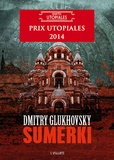 Sumerki | Glukhovsky, Dmitry. Auteur
