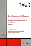 Roberto Esposito et Florence Burgat - Tumultes N° 26, Avril 2006 : La fabrication de l'humain - Techniques et politiques de la vie et de la mort Tome 2.