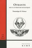 Chloé Beccaria et Emmanuelle Chamussy - Otrante N° 26, Automne 2009 : Fantastique & Science.