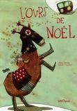 L' ours de Noël / Hélène Kérillis, Isabelle Chatellard   Kérillis, Hélène