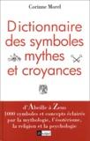 Corinne Morel - Dictionnaire des symboles, mythes et croyances.