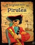 Léo Brown et Poly Bernatene - Le grand livre des pirates.