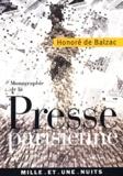 Honoré de Balzac - Monographie de la presse parisienne.