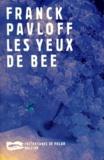 Franck Pavloff - Les yeux de Bee.