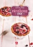 Ophélie Véron - La pâtisserie crue.