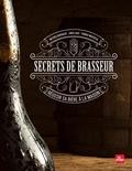 Linda Louis et Matthieu Goemaere - Secrets de brasseur, réussir sa bière maison.