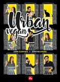 Laura Veganpower et Sébastien Kardinal - Urban vegan.