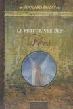 Edouard Brasey - Le petit livre des fées.