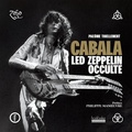 Cabala : Led Zeppelin occulte / Pacôme Thiellement | Thiellement, Pacôme (1975-....)