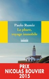 Paolo Rumiz - Le phare, voyage immobile.