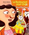Béatrice Egémar et François Chetcuti - Le Restaurant pour chats.