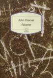 Falconer / John Cheever   Cheever, John