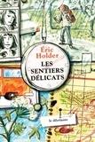 Eric Holder - Les Sentiers délicats.