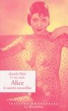 Anaïs Nin - Alice et autres nouvelles.