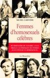 Michel Larivière - Femmes d'homosexuels célèbres.
