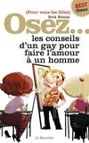 Erik Rémès - OSEZ  : Osez les conseils d'un gay - édition best.