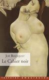 Joë Bousquet - Le cahier noir.