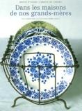 Hubert Duez - Dans les maisons de nos grands-mères.