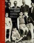 Mémoires de la Shoah 1933 à 1946 : photographies et témoignages / préface de Michel Winock  