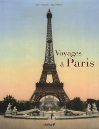 Pierre Pinelli - Voyages à Paris.