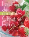 Christine Ferber - Leçons de confitures.