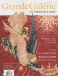 Henri Loyrette - Grande Galerie N° 13, Septembre-oct : 50 nouvelles acquisitions du Louvre à la loupe ; France 1500.