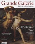 Henri Loyrette - Grande Galerie N° 14, Décembre-Janv : L'Antiquité rêvée.