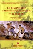 Chen You-wa - Le Diagnostic en Médecine Traditionnelle Chinoise.