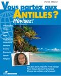 Patrick Mérand - Vous partez aux Antilles ? - Révisez !.