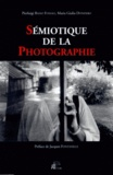 Pierluigi Basso Fossali et Maria Giulia Dondero - Sémiotique de la photographie.