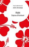 Sylvie Brodziak - Haïti - Enjeuxd'écriture.