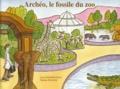 Luce Toufektsian et Marine Durand - Archéo, le fossile du zoo - Lot de 5 exemplaires.