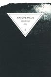 Garden of love : roman / Marcus Malte | Malte, Marcus (1967-....). Auteur