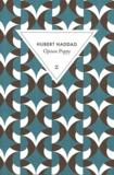Opium poppy / Hubert Haddad   Haddad, Hubert (1947-....). Auteur