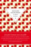 Le rituel des dunes / Jean-Marie Blas de Roblès   Blas de Roblès, Jean-Marie (1954-....)