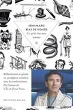 Jean-Marie Blas de Roblès - Ce qu'ici-bas nous sommes.
