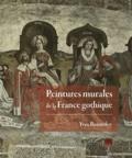 Yves Bonnefoy - Peintures murales de la France gothique.