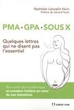 Nathalie Lancelin-Huin - PMA, GPA, sous X.