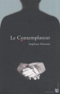 Stéphane Héaume - Le contemplateur.