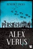 Benedict Jacka - Alex Verus Tome 3 : Persécution.
